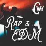 Rap & EDM