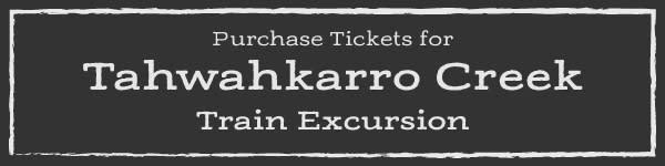 Tahwahkarro Creek Excursion - Purchase Tickets