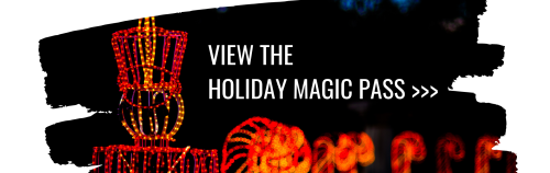 View the Holiday Magic Pass