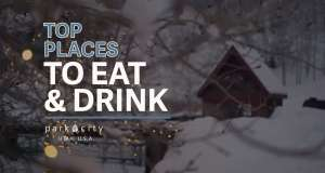 Top places to Eat & Drink in Park City, Utah