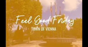 Feel Good Fridays: Town of Vienna