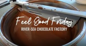 Feel Good Fridays: River Sea Chocolate Factory