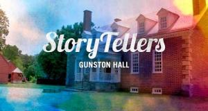 Storytellers: George Mason's Gunston Hall