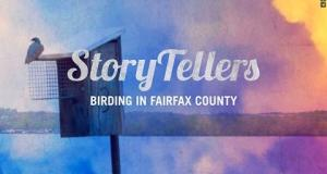 Storytellers: Birding in Fairfax County
