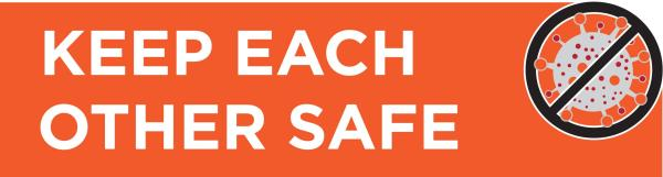 keep each other safe from Covid banner