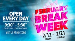 MOST February Break Week