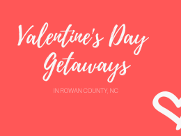 Guide: Valentine's Day Getaways