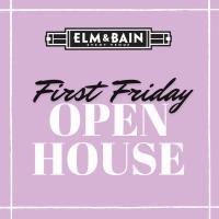 First Friday Elm & Bain