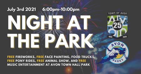 Enjoy a Night at the Park in Avon on July 3
