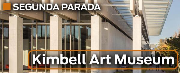 Kimbell - Visita