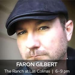 Faron Gilbert The Ranch 6-9 pm small