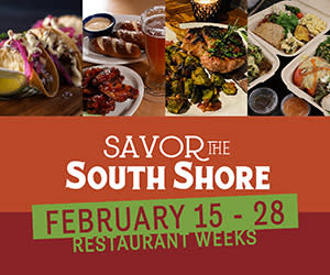 Savor the South Shore 300x250 ad