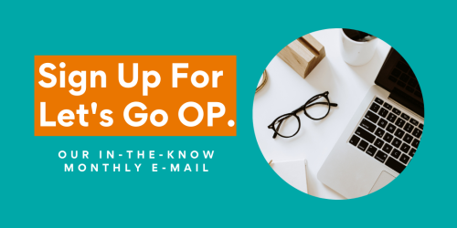 Sign-up for Visit OP's Monthly E-mail
