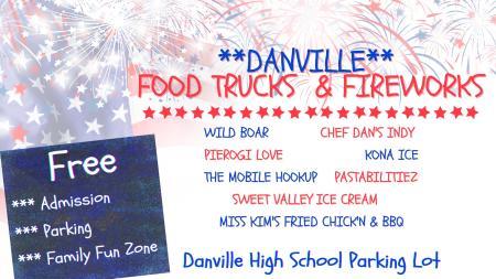 Enjoy food trucks and fireworks at Danville Community High School on July 4