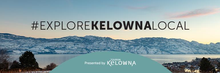 exploreKelownalocal - Kelowna Now