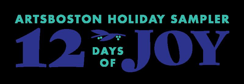 ArtsBoston Holiday Sampler