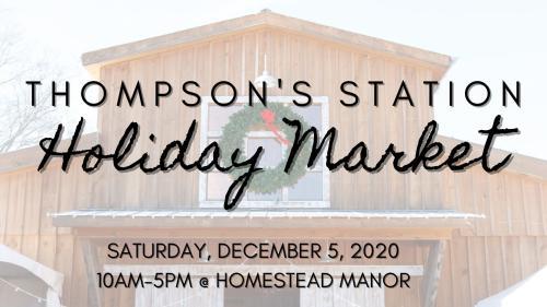 Thompson Station Holiday Market