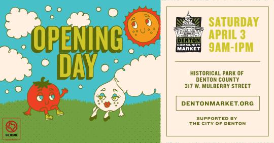 Denton Community Market Opening Day