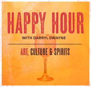 Happy Hour w/ Darryl Dwayne