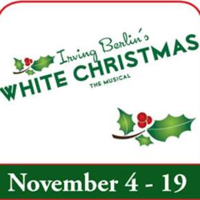 Irving Benlin's White Christmas - Fort Wayne Civic Theatre Graphic - Fort Wayne, IN