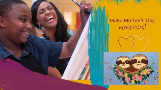 Make Mother's Day Memories graphic by Painting with a Twist