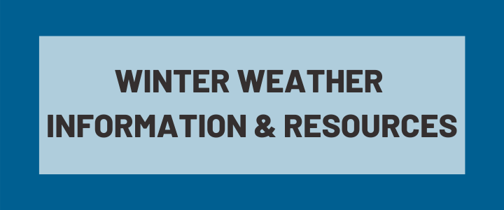 Winter Weather Information & Resources