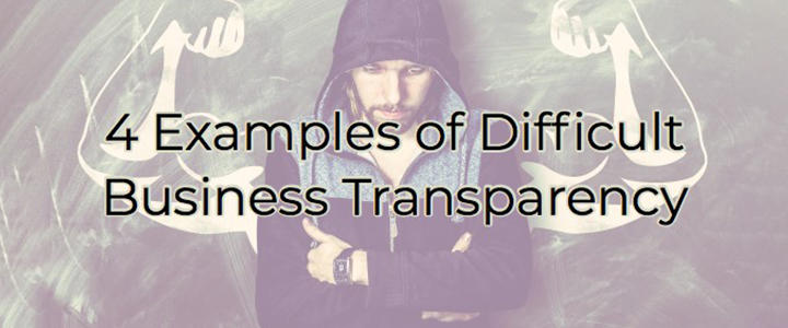 Difficult Business Transparency