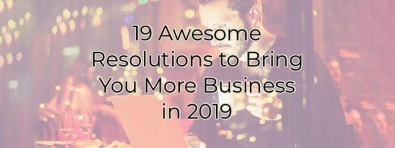 19 Resolutions to bring you more business