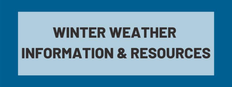 Winter Weather Information & Resources