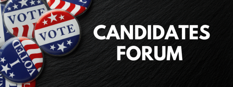 Candidates Forum - udpdated