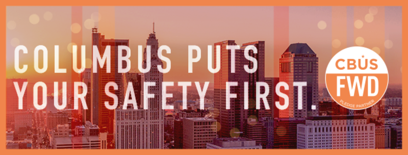Columbus puts your safety first with the Live Forward Pledge