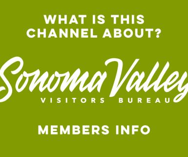 Sonoma Valley Visitors Bureau members information channel written on a green background with white text