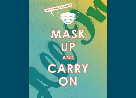 Mask Up and Carry On Sign