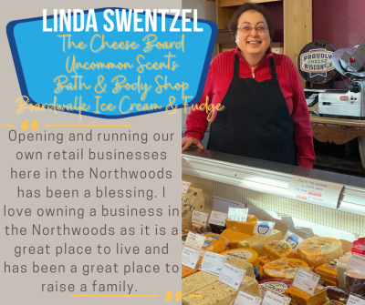 Owning and running a business in the Northwoods has been a blessing.