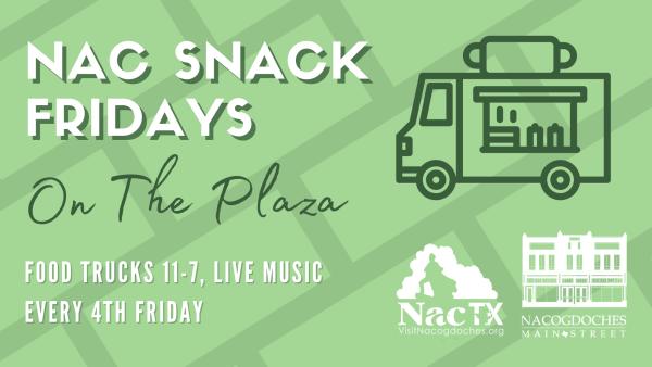 Nac Snack Fridays on the Plaza