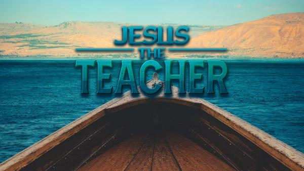 Jesus the Teacher - Narroway