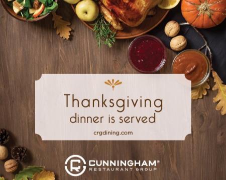 Cunningham Restaurant Group Thanksgiving