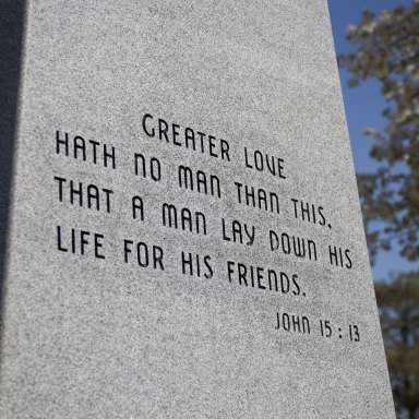 "Military Monument with John 15:13, ""Greater Love Hath No Man Than This, That a Man Lay Down His Life For His Friends."""