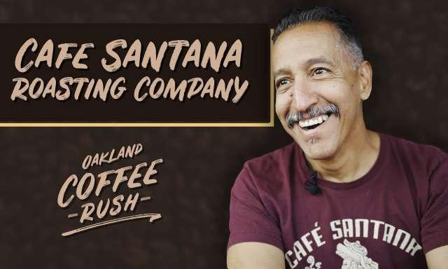 Cafe Santana Roast Company in Oakland Banner