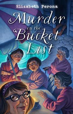 murder on the bucket list, elizabeth perona, tony perona