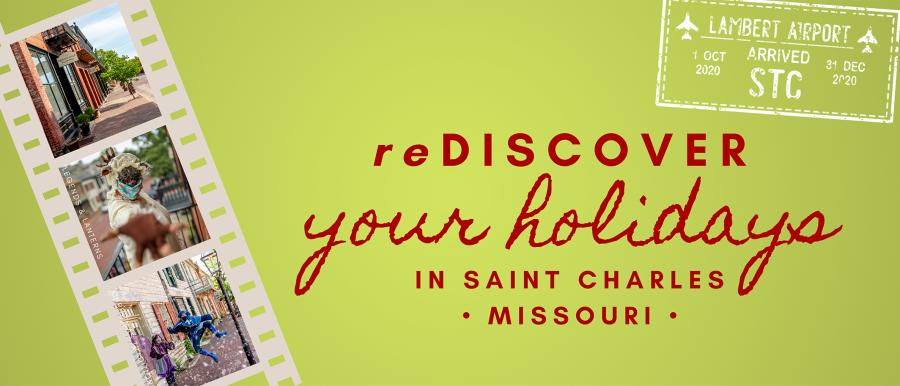 reDiscover your Holiday in St Charles promo header