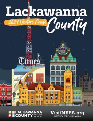 Lackawanna County Visitors Guide | 2021