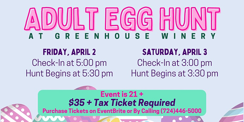 Greenhouse Winery - Adult Easter Egg Hunt 2021