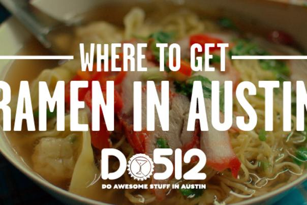 Where to get Ramen. Courtesy of Do512.