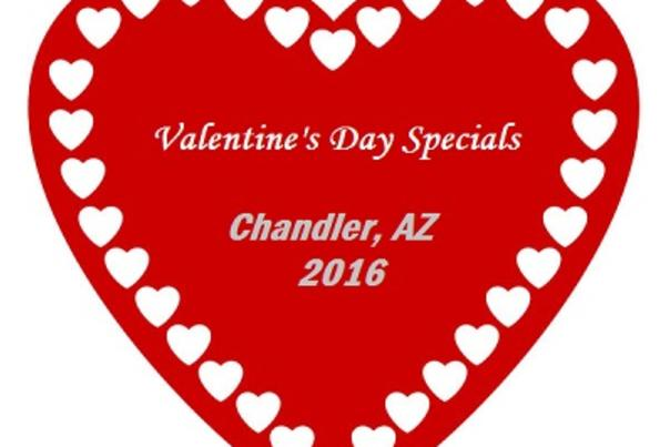 Valentine's Day Specials in Chandler, AZ