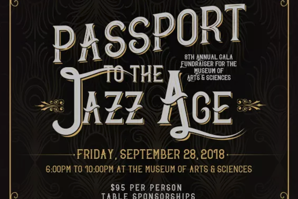 Passport to the Jazz Age is a Museum of Arts & Sciences event.