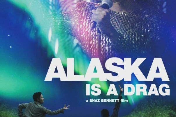 alaska is a drag poster