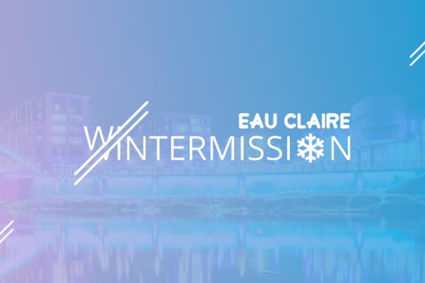 Eau Claire Wintermission