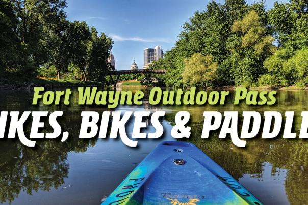 Hikes Bikes and Paddles Fort Wayne Outdoor Pass