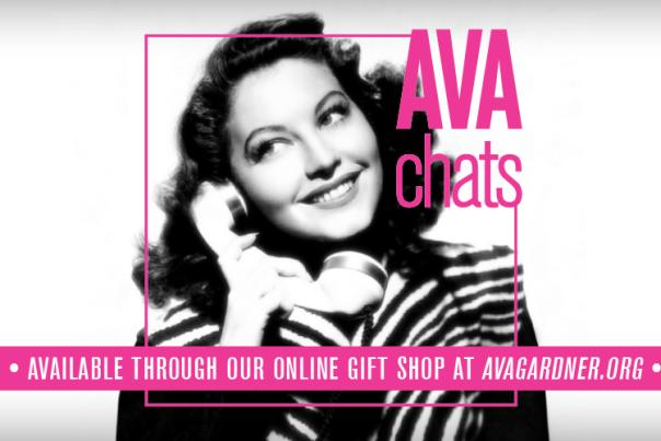 Ava Gardner holds a phone to her ear in a black and white image that is overlayed with hot pink text with Ava Gardner Museum's event series title: Ava Chats and that the episode is available through the online gift shop.